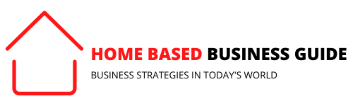 Home Based Business Guide